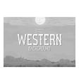 Western landscape vector image