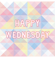 Happy Wednesday background3 vector image vector image