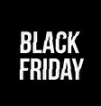 realistic black friday poster vector image