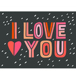 I love you Hand lettering with decoration elements vector image
