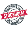 welcome to Stockholm red round vintage stamp vector image vector image