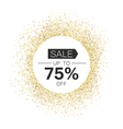 White circle with Sale typography in gold sparkles vector image vector image
