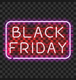black friday neon sign in frame vector image vector image