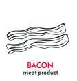 hand drawn bacon icon vector image vector image