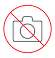no camera thn line icon prohibition and forbidden vector image vector image