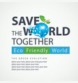 environmental protection and ecology of the planet vector image