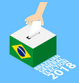brazilian general elections 2018 vector image vector image