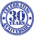 Celebrating 30 years anniversary grunge rubber sta vector image vector image