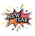 comic speech bubble with text new year vector image vector image