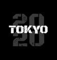modern grunge poster district tokyo 2020 vector image vector image