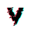 logo letter v glitch distortion diagonal vector image
