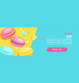 sweet shop horizontal banner with tasty macaroons vector image vector image