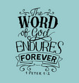 hand lettering with bible verse the word of god vector image vector image