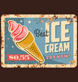 ice cream in waffle cone rust tin sign vector image vector image