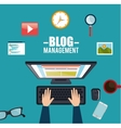 blog management social media vector image vector image