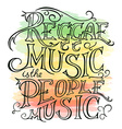 printable hand drawn reggae lettring on watercolor vector image