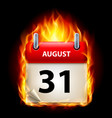 thirty-first august in calendar burning icon on vector image vector image