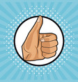 thumb up pop art vector image vector image