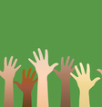 Hands raised up Concept of volunteerism vector image