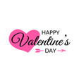 happy valentines day calligraphy typographic vector image vector image