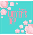 happy womens day pink flower green background vect vector image vector image