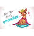 my little lovely princess cute forizontal poster vector image