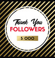 thank you 5000 followers card for social media vector image vector image