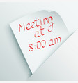 White stick note with message about meeting vector image vector image