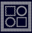 ancient greek round and rectangular border frames vector image