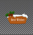 best wishes - wooden sign board with snow cap and vector image
