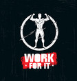 work for it workout and fitness gym design vector image vector image