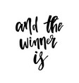 and the winner is giveaway lettering text vector image