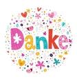 Danke - Thanks in German vector image vector image