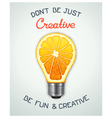 Be fun and creative vector image