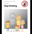 Family campaign daddy stop drinking vector image vector image