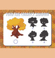 game for kids find the correct shadow of cartoon vector image