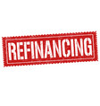 refinancing sign or stamp vector image vector image