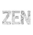 word zen for coloring decorative zentangle vector image vector image