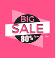 big sale special offer discount of 80 banner vector image vector image