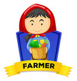 Label design with female farmer vector image vector image