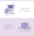 institute and thinking correctly template web vector image vector image