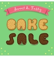 Bake sale Inscription by cookies font vector image vector image