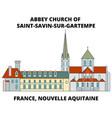 france nouvelle aquitaine - abbey church of saint vector image vector image