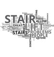 who should have a stair lift text word cloud vector image vector image