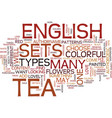 english tea sets text background word cloud vector image vector image