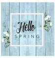 hello spring white flower frame blue background ve vector image vector image