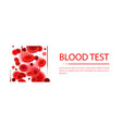 blood medical test colorful template vector image