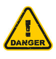 grunge danger sign isolated on white background vector image vector image