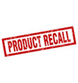 square grunge red product recall stamp vector image vector image