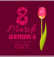 8 march womens day tulip vector image